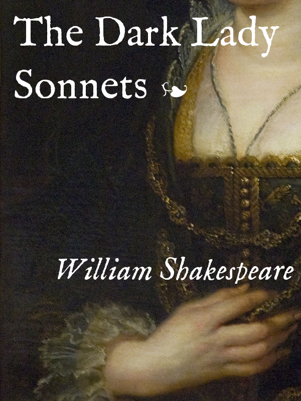 Cover for The Dark Lady Sonnets